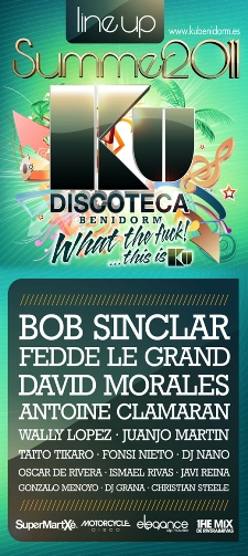KU Disco Benidorm Summer Line Up - Bob Sinclair - Freddie Le Grand - David Morales -